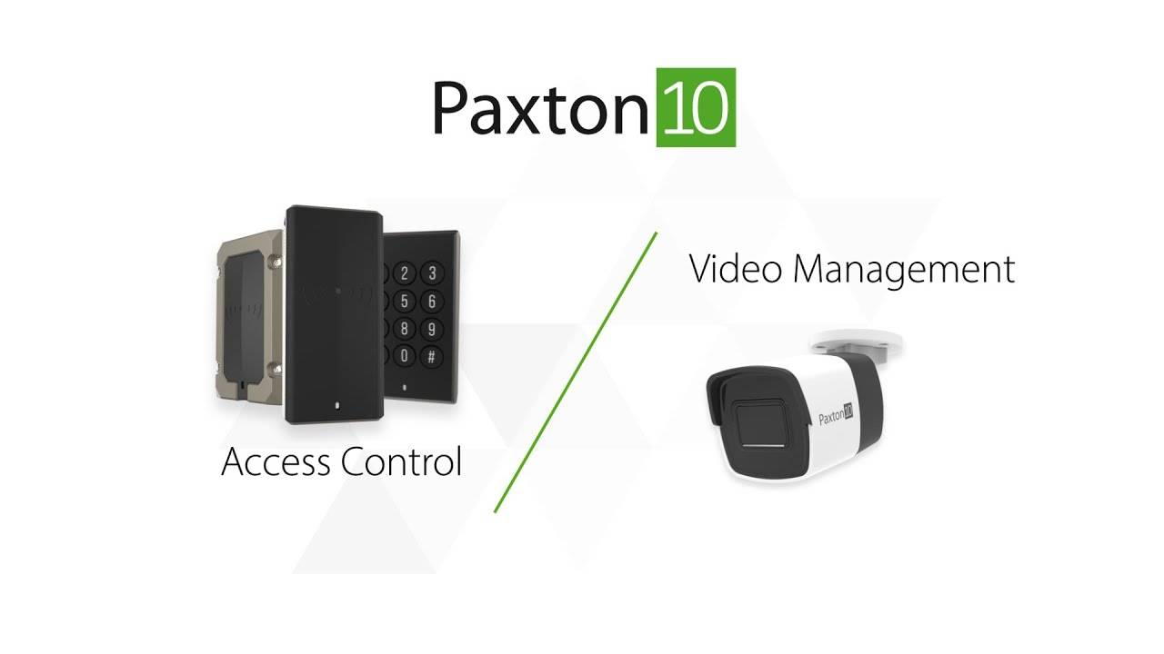 Paxton10 - access control and video management
